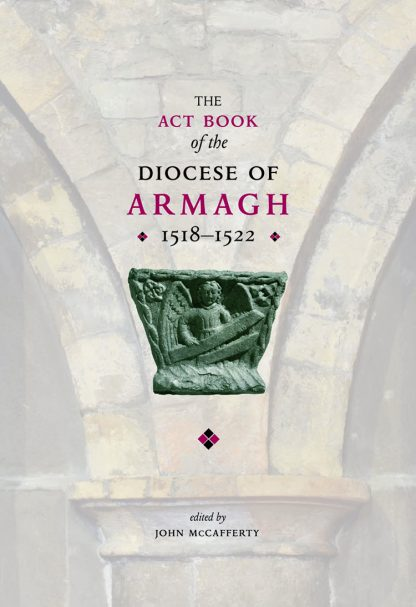 cover of the Act Book of Armagh published 2020 and edited by John McCafferty