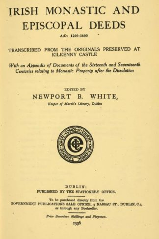 Irish Monastic and Episcopal Deeds from the Ormond collection